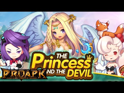 The Princess and THE DEVIL Gameplay Android / iOS