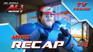 Ejen Ali - MUSIM 2 - RECAP - Misi 1-4 (TV Promo)