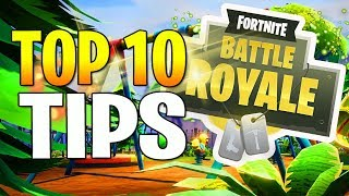 Fortnite Battle Royale | Top 10 Tips and Tricks! (Fortnite BR Guide) thumbnail