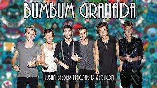 Bumbum Granada - Justin Bieber ft. One Direction