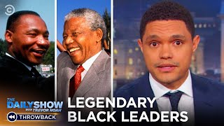 Legendary Black Leaders | The Daily Show
