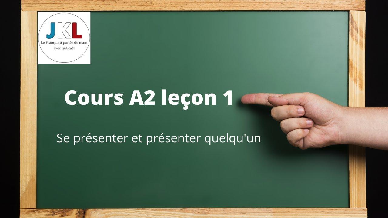Download JKL - Cours A2 leçon 1 - se présenter et présenter quelqu'un