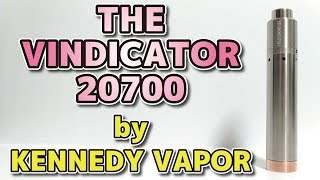 【メカ】The Vindicator by KENNEDY VAPOR 20700 メカニカル