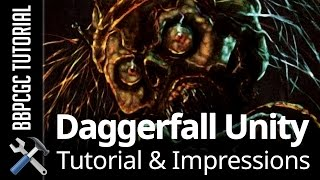Daggerfall Unity Tutorial and Impressions
