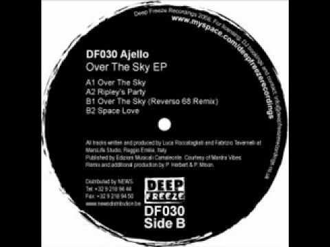 Ajello - Over The Sky (Reverso 68 Remix)