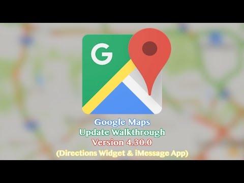 Google Maps iOS App Update - Directions Widget & iMessage App ( 04/17/17)