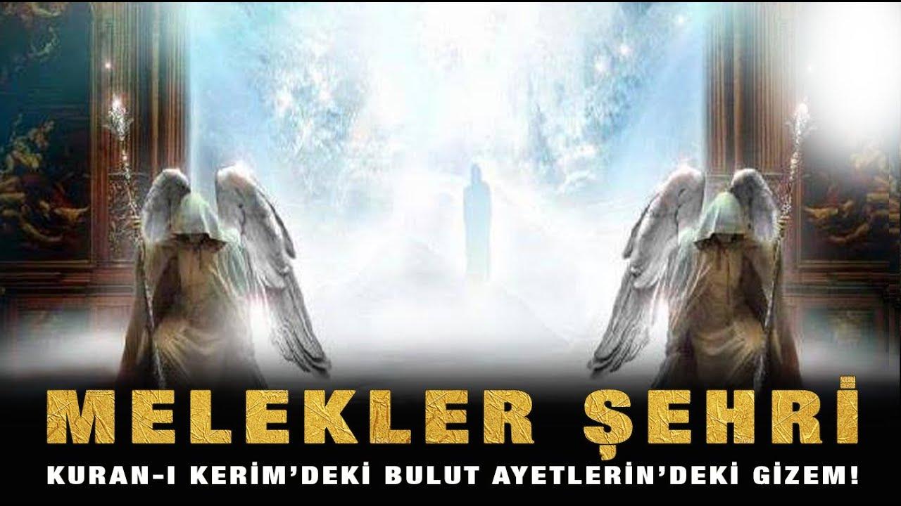 Kuran-ı Kerim'de Geçen Bulutlardaki Gizem Tur Dağı ve İnsansı Meleklerin Gizemi?