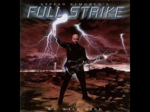 Stefan Elmgren's Full Strike - We Will Rise (HQ)