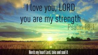 Come Thou Fount (I Will Sing) by Chris Tomlin with Lyrics