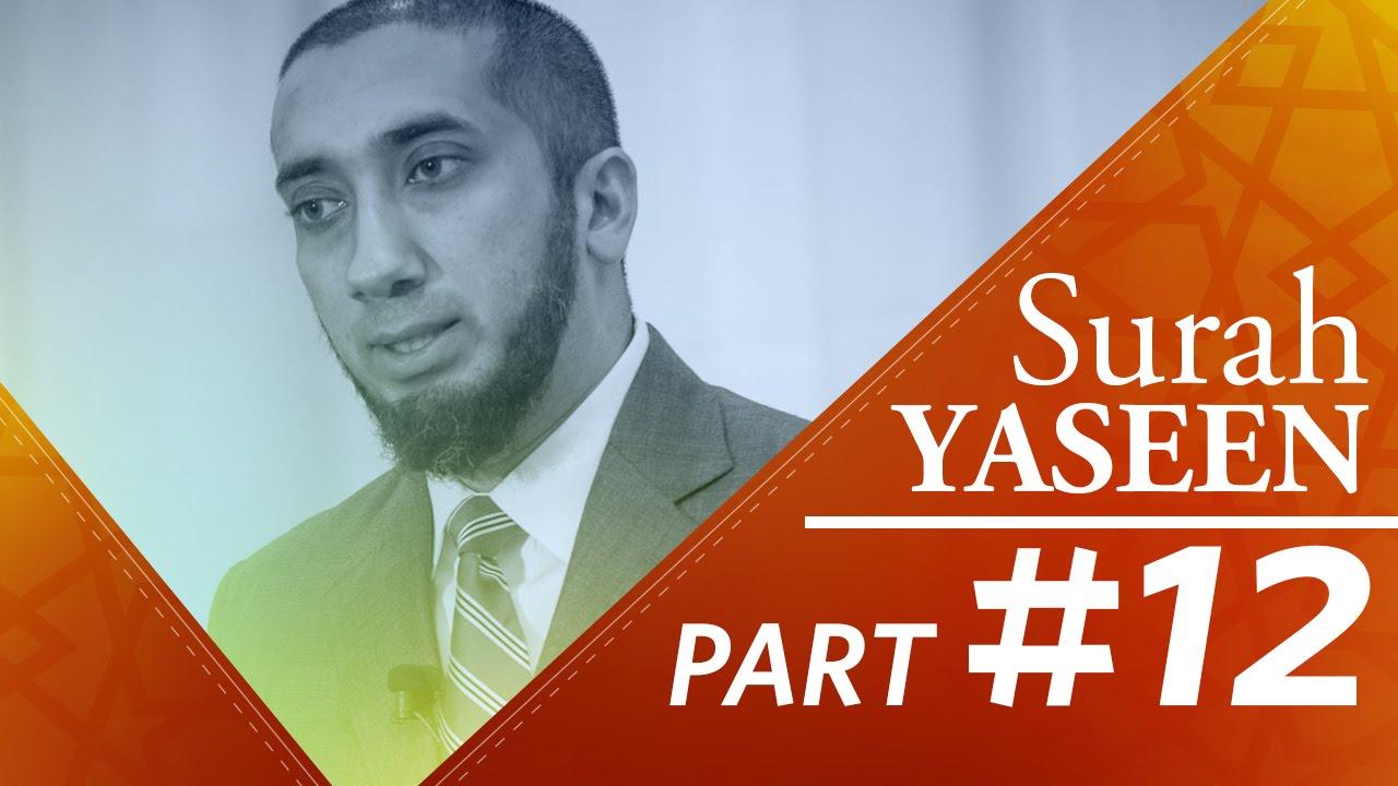 The Conclusion (Surah Yaseen) - Part 12
