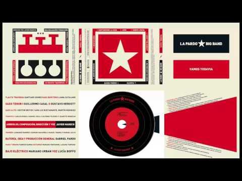 La Pardo Big Band - Montevideo (Rubén Rada/Hugo Fattoruso)