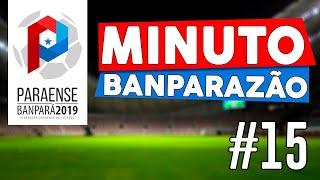 #15 Minuto Banparazão - Reta final do Campeonato