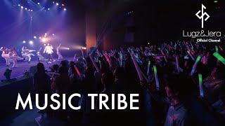 "Lugz&Jera (ラグズ・アンド・ジェラ) / 「MUSIC TRIBE 」 from LIVE DVD ""One man LIVE 2018"""