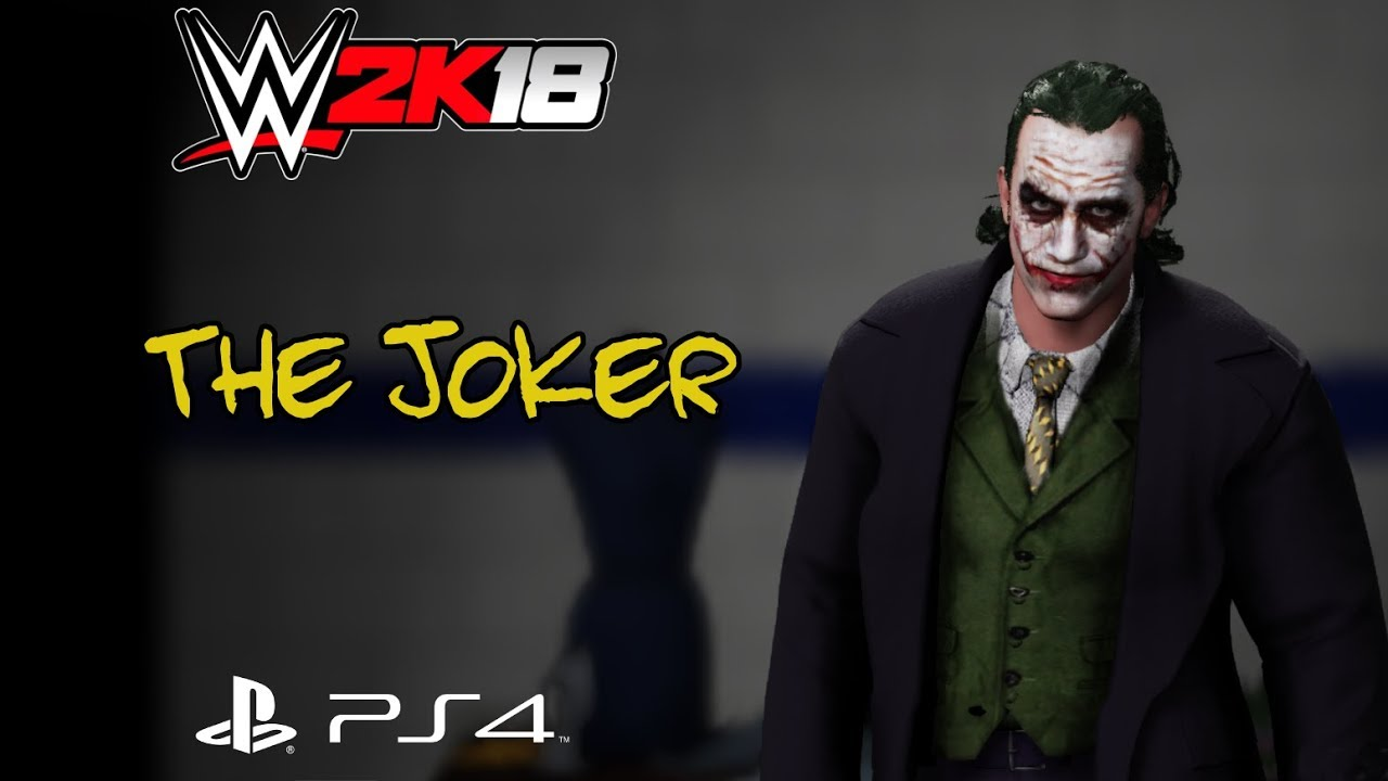 WWE 2k18 - The Joker [The Dark Knight] CAW