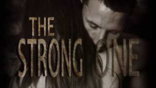 The Strong One - Fan made Book Trailer