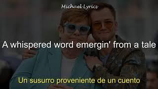 Elton John, Taron Egerton - (I'm Gonna) Love Me Again   Lyrics/Letra   Subtitulado al Español
