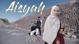 Download RapX - Aisyah