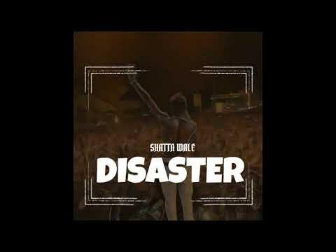 Shatta Wale - Disaster (Audio Slide)