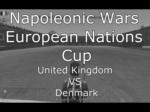 Napoleonic Wars: United Kingdom VS Denmark - European Nations Cup