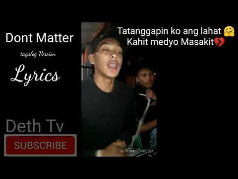 Akon-Don't Matter (Tagalog Full Version) LYRICS|Trending |Deth Tv