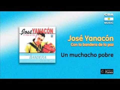 José Yanacón - Un Muchacho Pobre