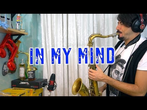 In My Mind - Dynoro & Gigi D'Agostino (Saxophone Cover)