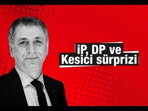 Mahmut Övür       İP, DP Ve Kesici Sürprizi