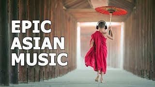 Beautiful Chinese Music, Relaxing Asian Music, Epic Music, Soothing, Stress Relief, Yoga Music