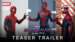 SPIDER-MAN: NO WAY HOME (2021) Teaser Trailer   Marvel Studios & Disney+ Premier Access