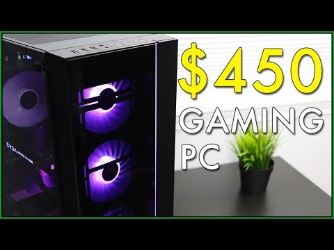 $450 Budget Gaming PC in 2019