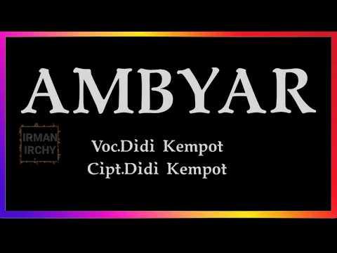 Ambyar Didi Kempot Lirik Youtube