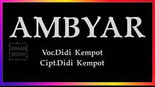 Download Ambyar Didi Kempot Lirik