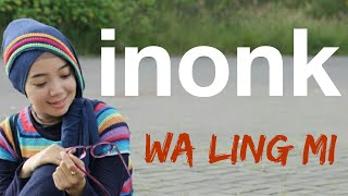inonk - walingmi (OFFICIALS VIDEO)