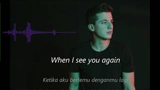 See You Again - Charlie Puth (Lirik & Terjemah Bahasa Indonesia)