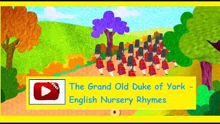 The Grand Old Duke of York - English Nursery Rhymes HD