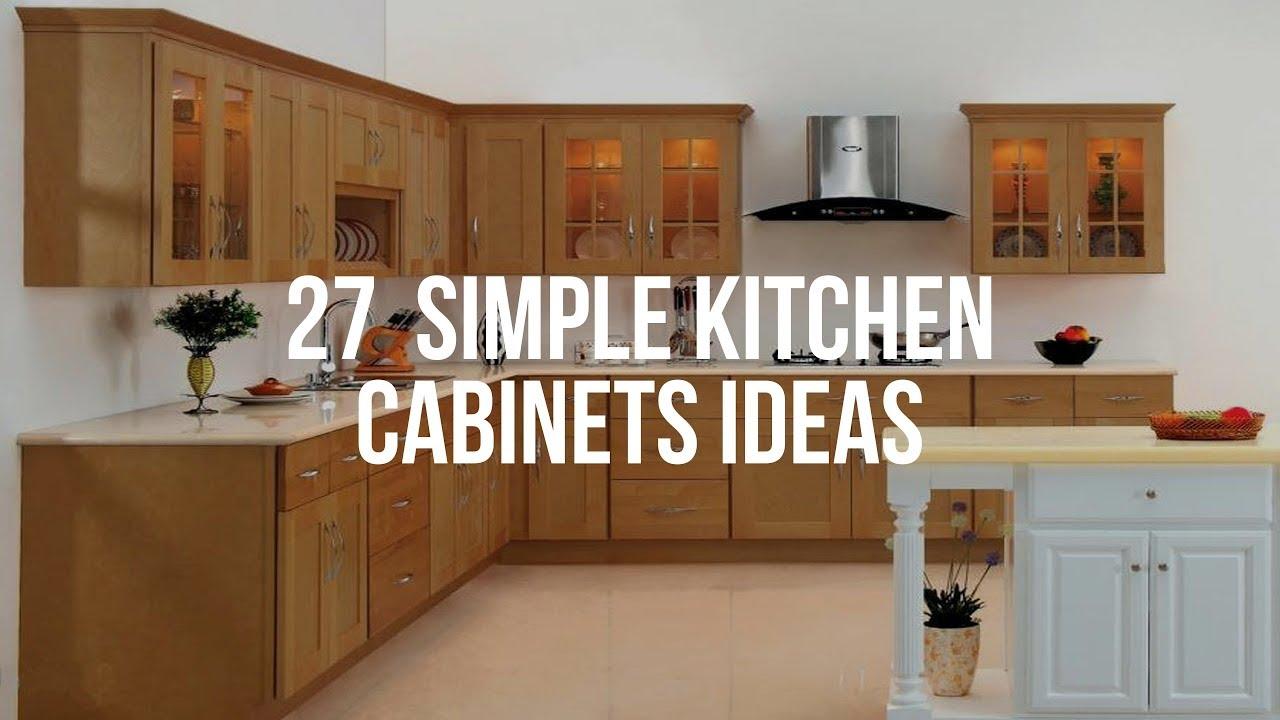 Simple Kitchen Cabinets 🔴 27 SIMPLE KITCHEN CABINETS Ideas   YouTube