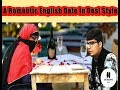 A Romantic English Date In Desi Style #Sk_Creative_Boys