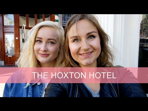 Vlog: The Hoxton Hotel | GirlsceneNL