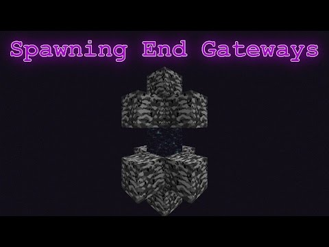 Minecraft 1.9 Spawning and Controlling of End Gateways