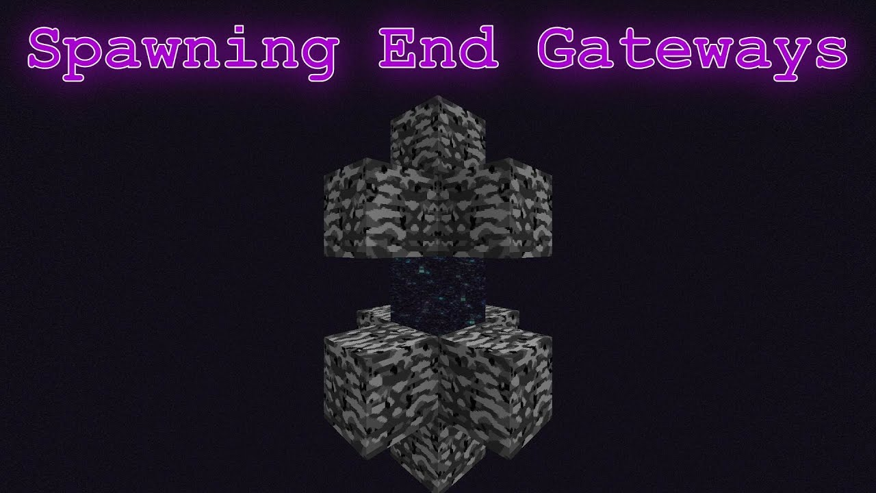 Minecraft 1 9 Spawning And Controlling Of End Gateways Youtube