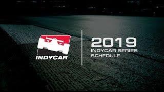 Presenting The 2019 IndyCar Series Schedule