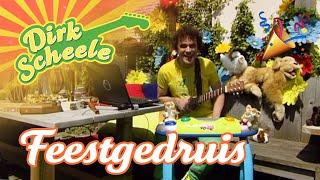 Dirk Scheele - Feestgedruis