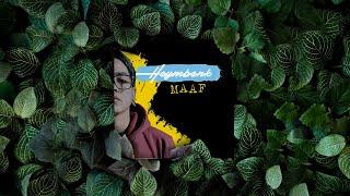 Heymbenk - Maaf (Official Music Video)