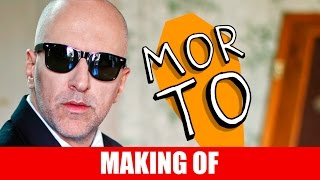Vídeo - Making Of – Morto