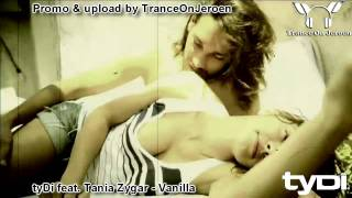 tyDi feat. Tania Zygar - Vanilla (Original Mix) +lyrics ★★★【MUSIC VIDEO TranceOnJeroen edits】★★★
