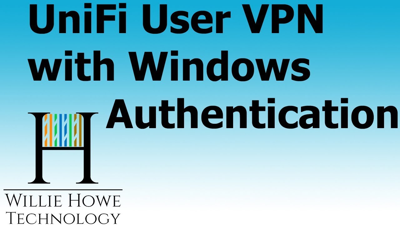 UniFi Client VPN With Windows Authentication