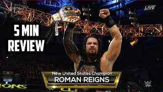 wwe clash of champions 2016 full show review in 5 mins roman reigns wins united states championship