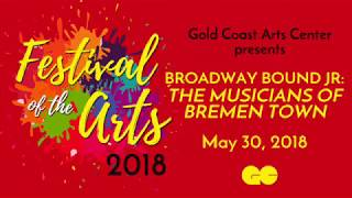 Festival of the Arts - Musicians of Bremen Town - Broadway Bound Jr. Children's Theatre 2018