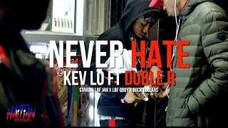 Kev Lo Ft Double R - Never hate | Dir. By @HaitianPicasso
