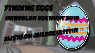 🔴 Roblox | Egg Hunt 2018 & ALIENS ON JAILBREAK?!?!?! | FINDING